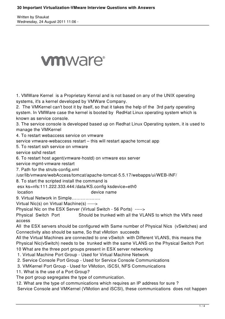 30 Important Virtualization-VMware Interview Questions with AnswersWritten by ShaukatWednesday, 24 August 2011 11:06 -1. V...