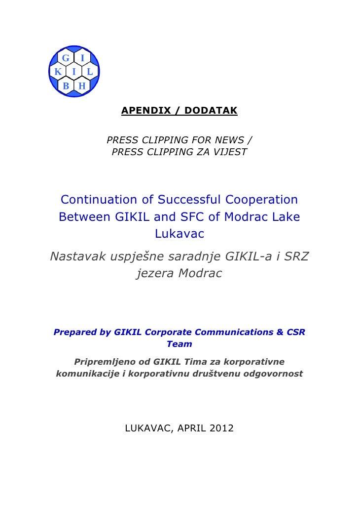 APENDIX / DODATAK          PRESS CLIPPING FOR NEWS /           PRESS CLIPPING ZA VIJEST Continuation of Successful Coopera...