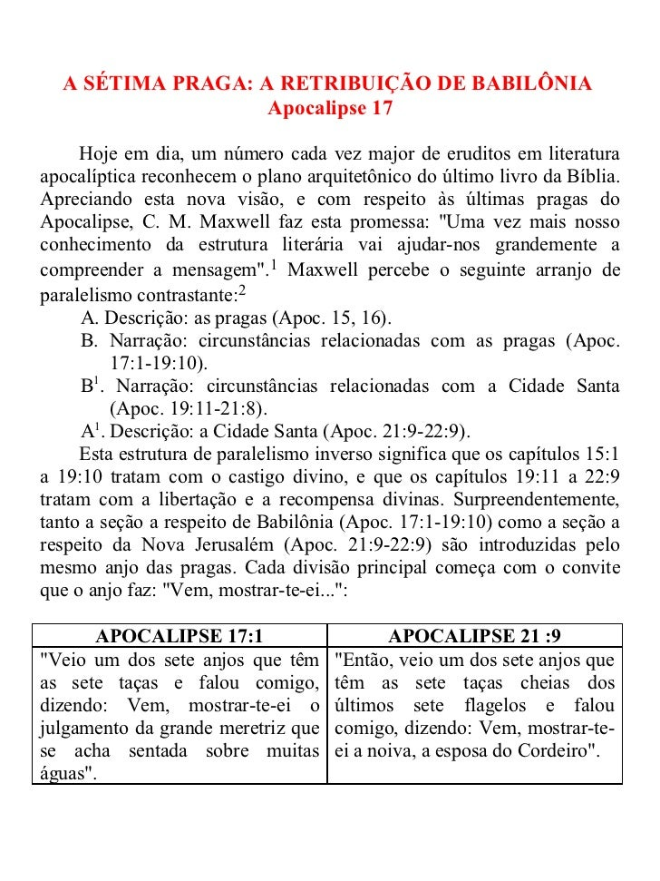 A SÉTIMA PRAGA: A RETRIBUIÇÃO DE BABILÔNIA                   Apocalipse 17     Hoje em dia, um número cada vez major de er...