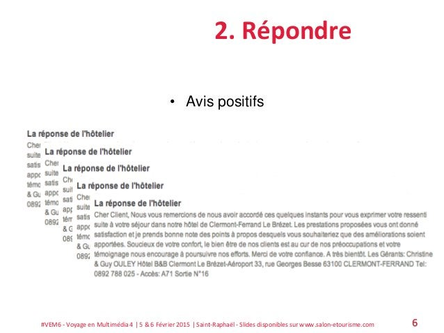 #VEM6 - Voyage en Multimédia 4   5 & 6 Février 2015   Saint-Raphaël - Slides disponibles sur www.salon-etourisme.com 6 2. ...