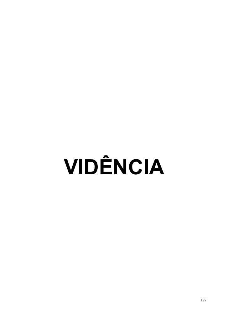 VIDÊNCIA           197