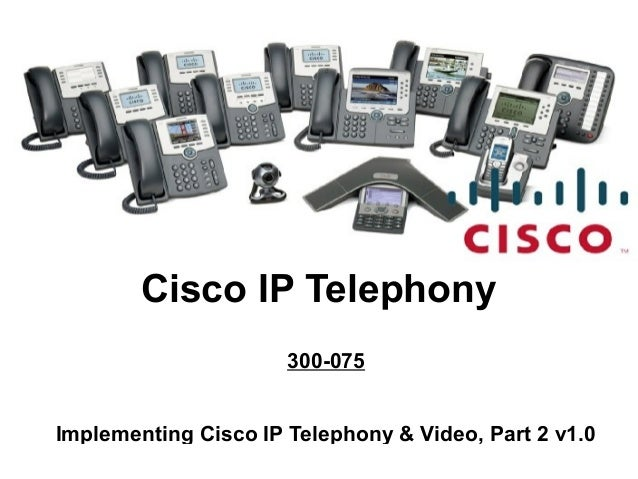 Pass4sure 300 075 Implementing Cisco IP Telephony