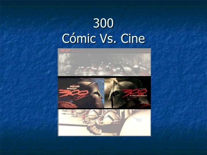 300 Cómic Vs. Cine