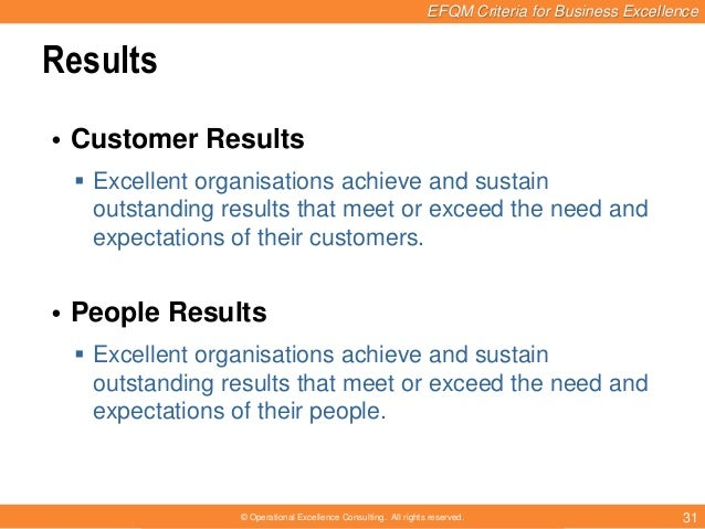customer results efqm Using performance excellence models - part 1:  efqm • achieving balanced results  customer results 12 7 results 7 people results.