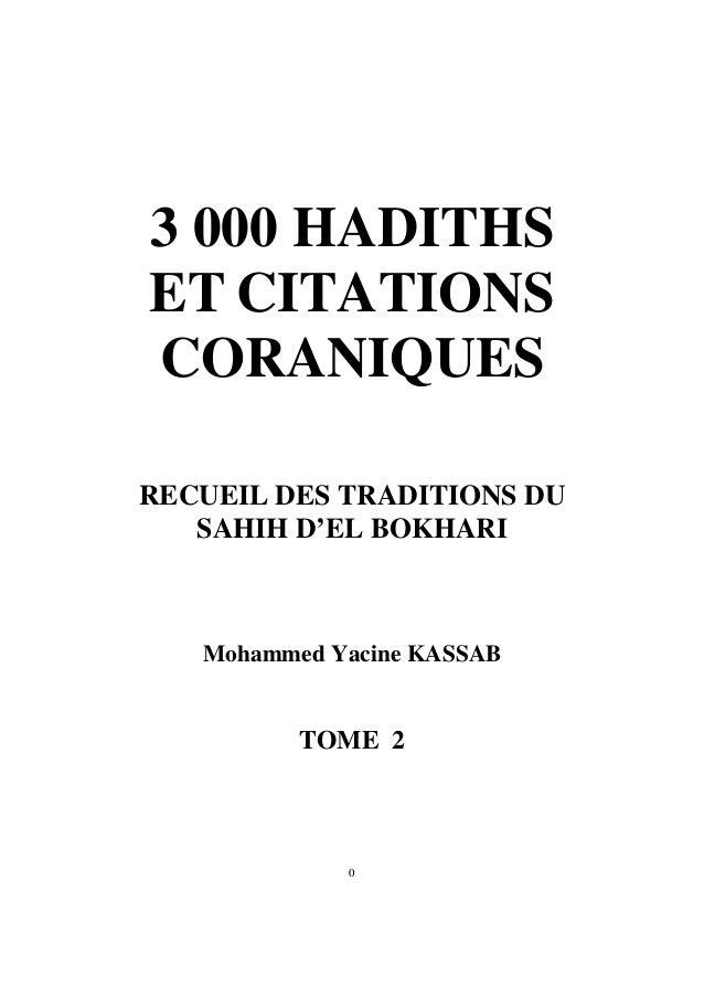 3 000 HADITHS ET CITATIONS CORANIQUES RECUEIL DES TRADITIONS DU SAHIH D'EL BOKHARI Mohammed Yacine KASSAB TOME 2 0