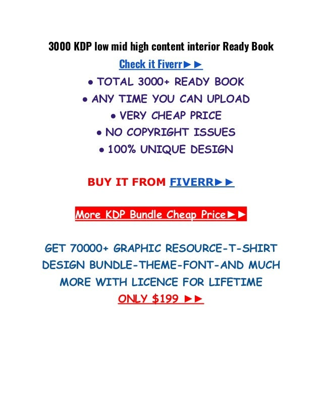 3000 KDP low mid high content interior Ready Book Check it Fiverr►► ● TOTAL 3000+ READY BOOK ● ANY TIME YOU CAN UPLOAD ● V...