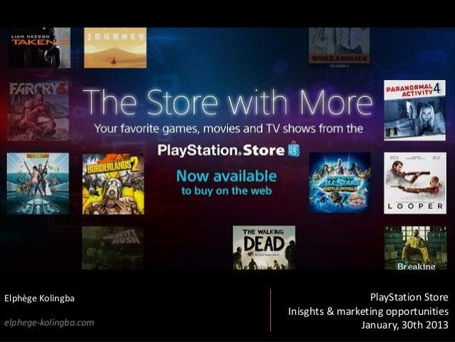 ©Elphège Kolingba – Web & PS3 PlayStation Store – UX development suggestions - 30/01/2013 1Elphège Kolingbaelphege-kolingb...