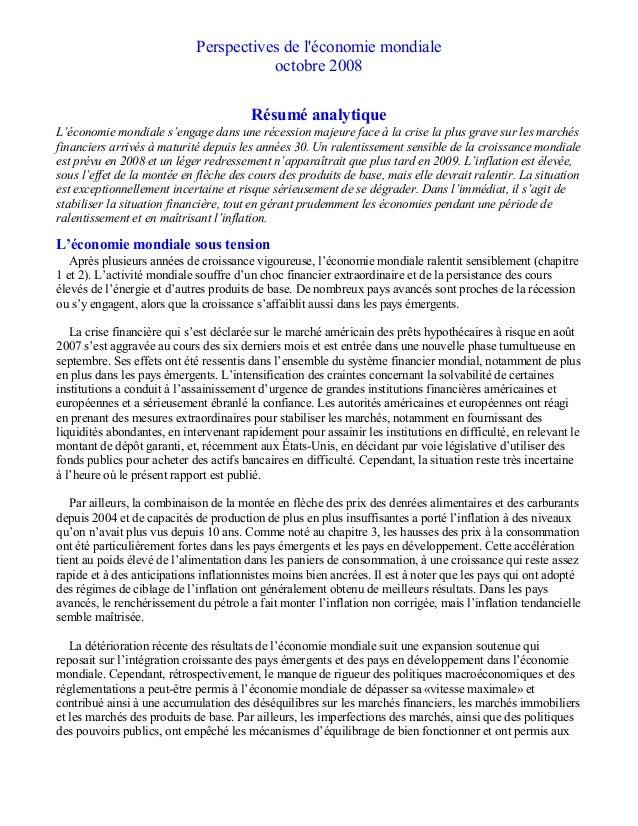 Perspectives de l'économie mondiale octobre 2008 Résumé analytique L'économie mondiale s'engage dans une récession majeure...