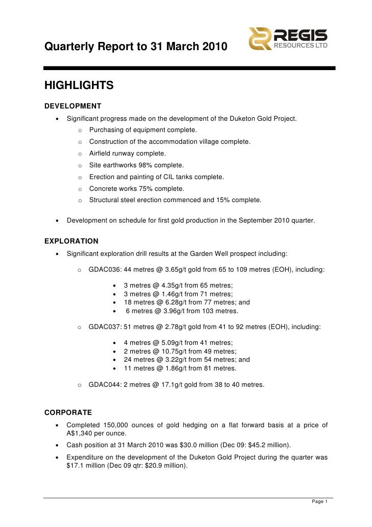 Quarterly Report to 31 March 2010   HIGHLIGHTS DEVELOPMENT   •   Significant progress made on the development of the Duket...