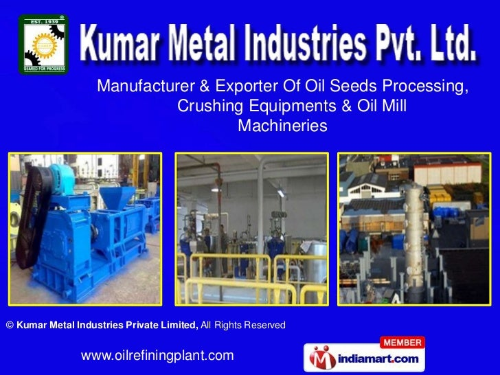 Manufacturer & Exporter Of Oil Seeds Processing,                            Crushing Equipments & Oil Mill                ...