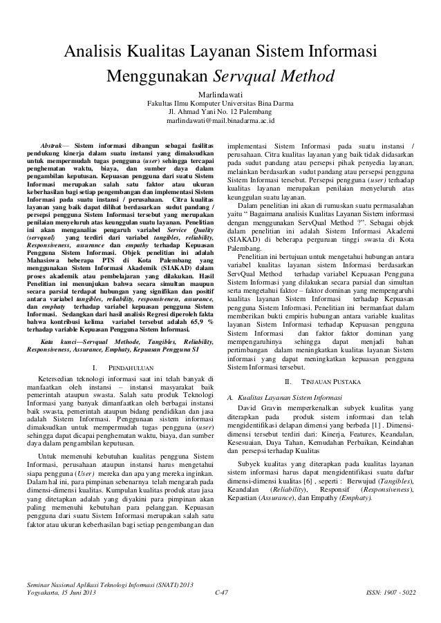 Seminar Nasional Aplikasi Teknologi Informasi (SNATI) 2013Yogyakarta, 15 Juni 2013 C-47 ISSN: 1907 - 5022Analisis Kualitas...
