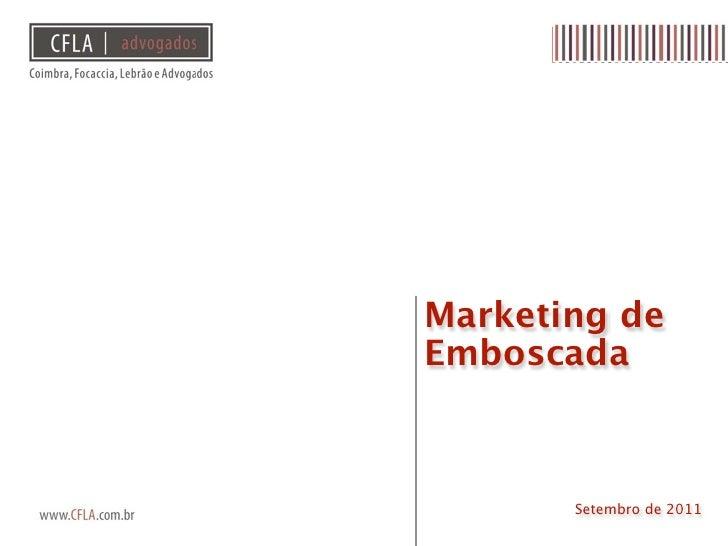 Marketing deEmboscada       Setembro de 2011