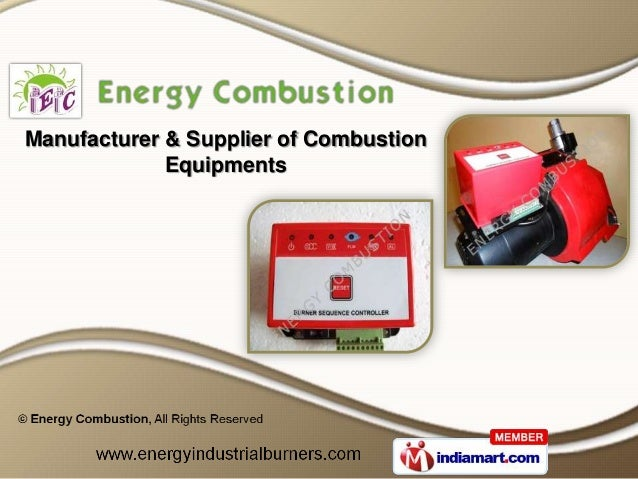 Manufacturer & Supplier of Combustion             Equipments