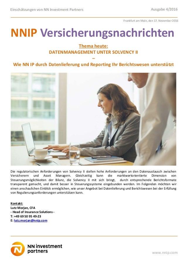 Einschätzungen von NN Investment Partners Ausgabe 4/2016 www.nnip.com NNIP Versicherungsnachrichten Thema heute: DATENMANA...