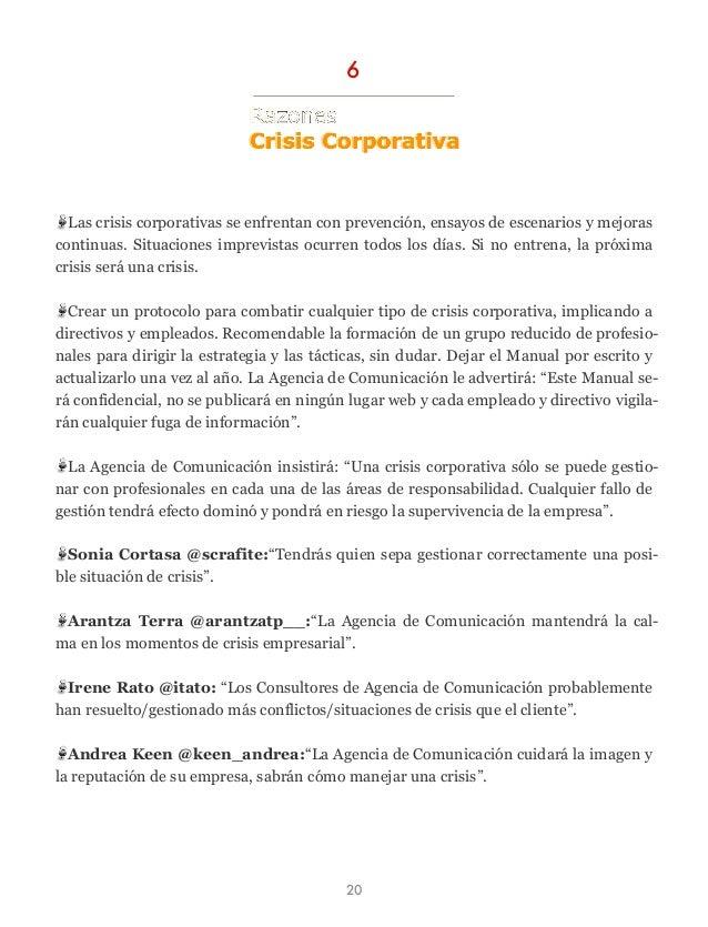 Las crisis corporativas se enfrentan con prevención, ensayos de escenarios y mejoras continuas. Situaciones imprevistas oc...