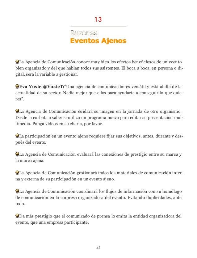 La Agencia de Comunicación conoce muy bien los efectos beneficiosos de un evento bien organizado y del que hablan todos su...