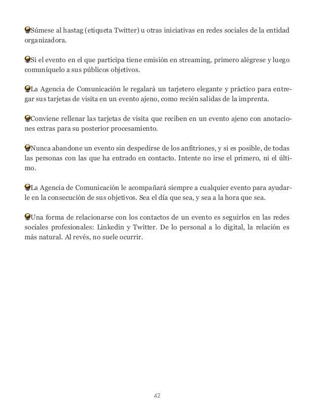 Súmese al hastag (etiqueta Twitter) u otras iniciativas en redes sociales de la entidad organizadora. Si el evento en el q...