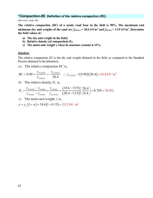 64 *Compaction-07: The relative compaction (RC) of a soil. (Revision: Aug-08) A Standard Proctor compaction test performed...
