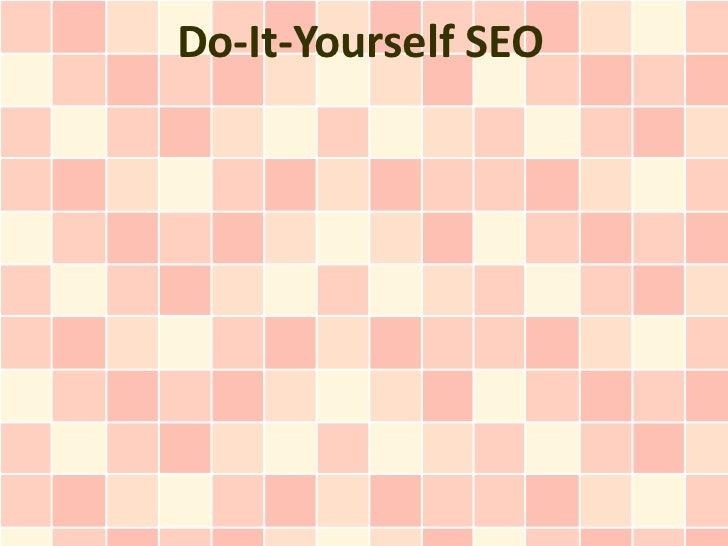 Do-It-Yourself SEO