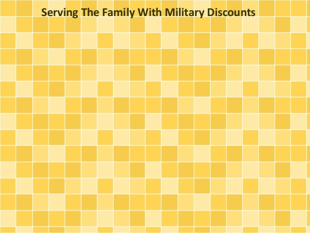 Serving The Family With Military Discounts