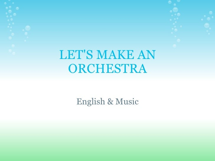 LET'S MAKE AN ORCHESTRA English & Music