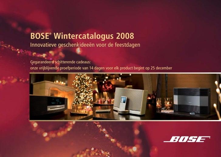 ® BOSE Wintercatalogus 2008 Innovatieve geschenkideeën voor de feestdagen  Gegarandeerd schitterende cadeaus: onze vrijbli...