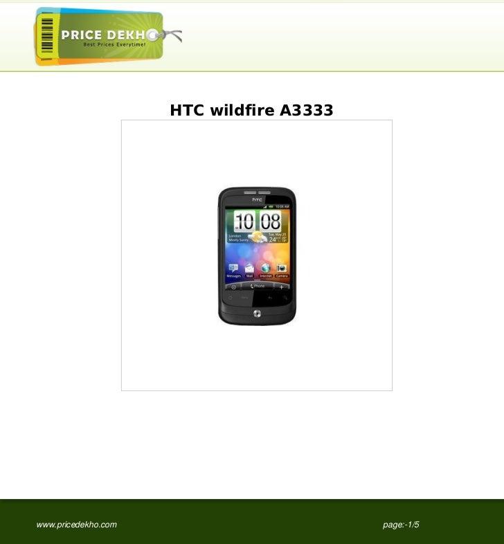 HTC wildfire A3333www.pricedekho.com                        page:-1/5