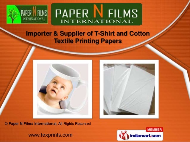 Importer & Supplier of T-Shirt and Cotton         Textile Printing Papers