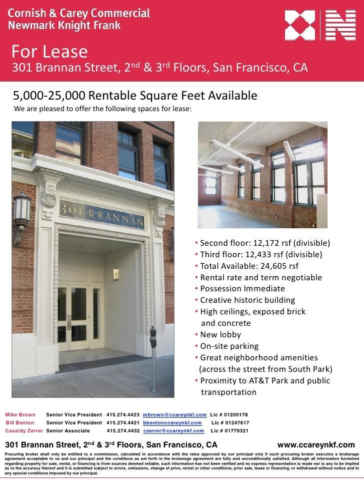 ForLease   301BrannanStreet,2nd &3rd Floors,SanFrancisco,CA    5,000‐25,000RentableSquareFeetAvailable    Wea...