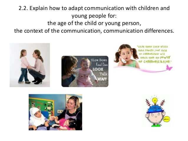explain how to adapt communication difficulties with children Reasonable adjustments to communication that language and communication difficulties review of services for children and young people.