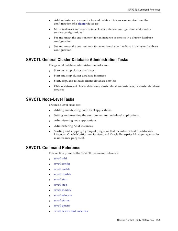 SRVCTL Command Reference                  Add an instance or a service to, and delete an instance or service from the     ...