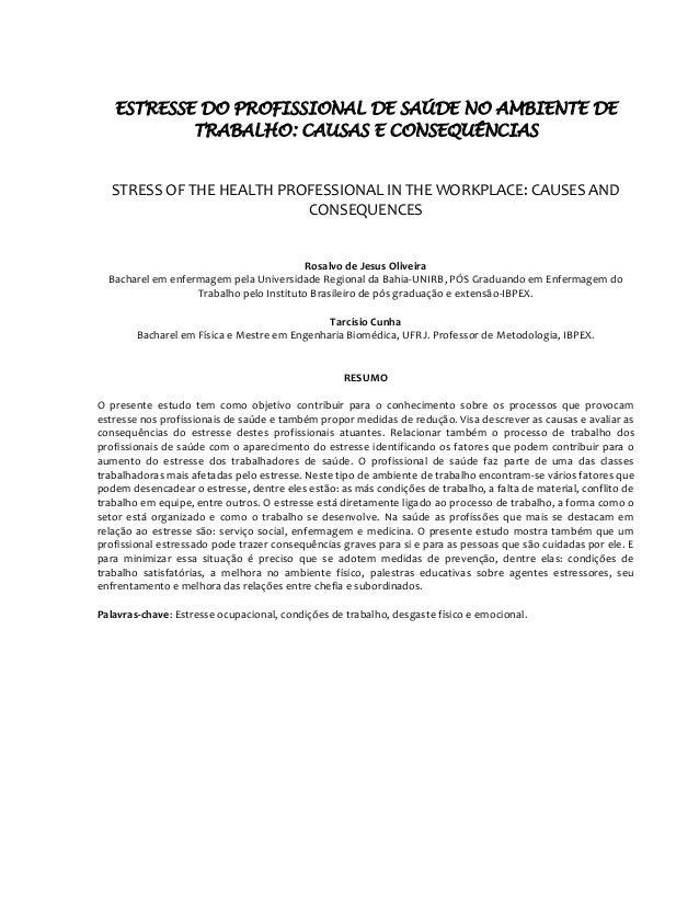 ESTRESSE DO PROFISSIONAL DE SAÚDE NO AMBIENTE DE TRABALHO  CAUSAS E  CONSEQUÊNCIAS STRESS OF THE ... d2fd47f9d82