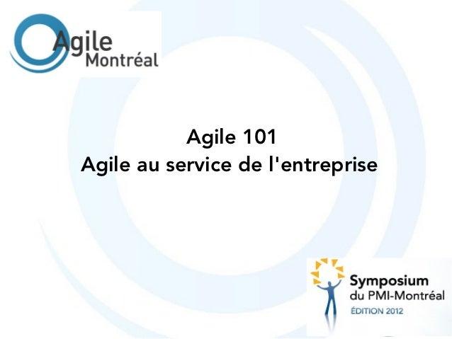 Agile 101Agile au service de lentreprise