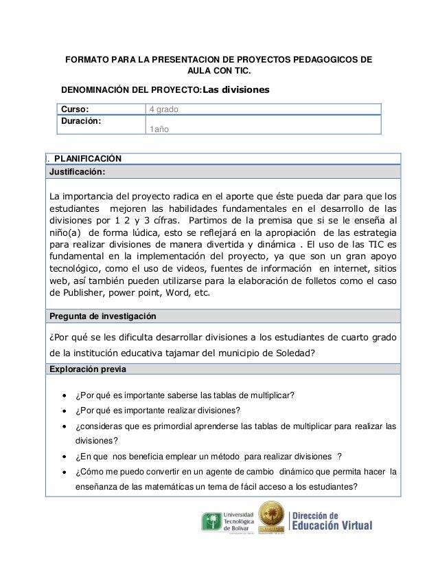 FORMATO PARA LA PRESENTACION DE PROYECTOS PEDAGOGICOS DE AULA CON TIC. DENOMINACIÓN DEL PROYECTO:Las divisiones Curso: Dur...