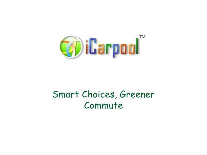 Smart Choices, Greener Commute<br />