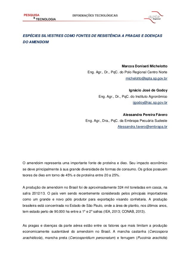ESPÉCIES SILVESTRES COMO FONTES DE RESISTÊNCIA A PRAGAS E DOENÇAS DO AMENDOIM Marcos Doniseti Michelotto Eng. Agr., Dr., P...