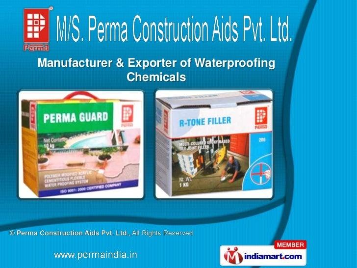 Manufacturer & Exporter of Waterproofing               Chemicals