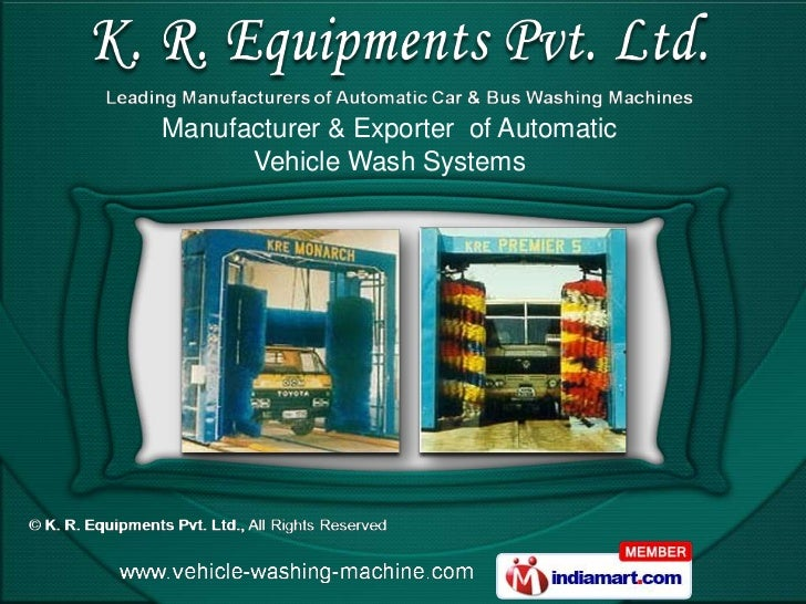 Manufacturer & Exporter of Automatic      Vehicle Wash Systems