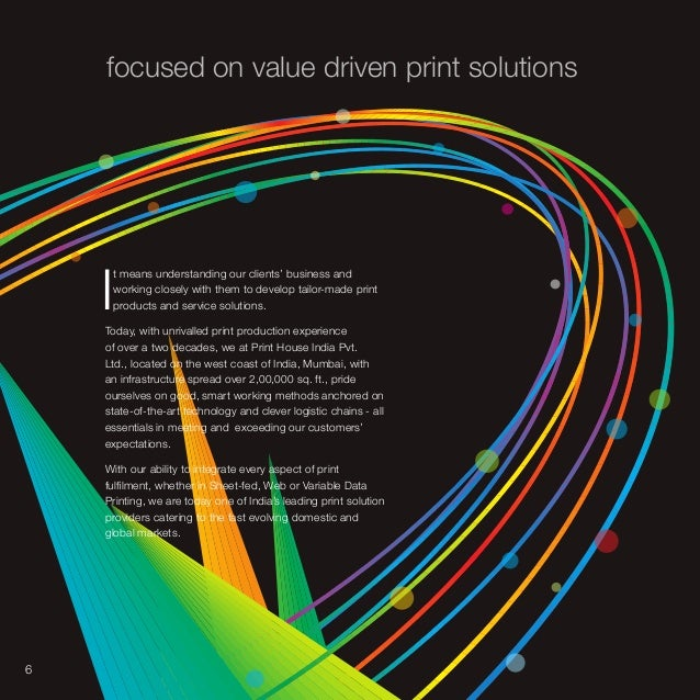 6 Focused On Value Driven Print Solutions I T Means Understanding Our Clients Business And Working