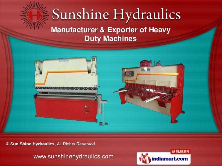 Manufacturer & Exporter of Heavy        Duty Machines