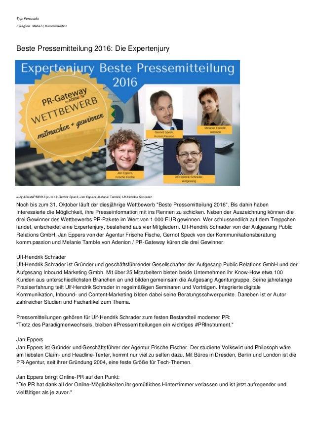 Typ: Personalie Kategorie: Medien | Kommunikation Beste Pressemitteilung 2016: Die Expertenjury Jury #BestePM2016 (v.l.n.r...