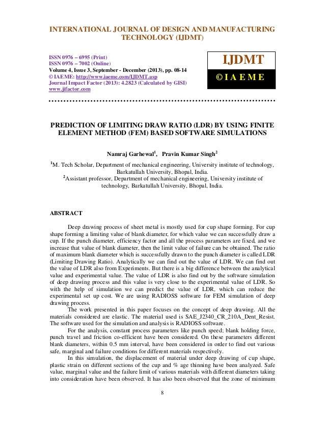 International Journal of Design and Manufacturing Technology (IJDMT), ISSN 0976 – 6995(Print), INTERNATIONAL JOURNAL OF DE...