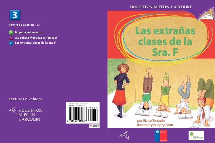 3Número de palabras: 1.204 3   Mi papá, mi maestro 3   ¡La señora Mendoza es famosa! 3   Las extrañas clases de la Sra. FL...
