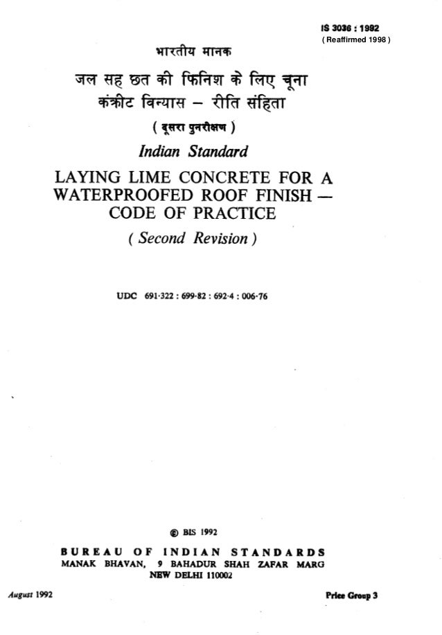 t IS 3039 i 1992 Indian Standard LAYING LIME CONCRETE FOR A WATERPROOFED ROOF FINISH - CODE OF PRACTICE ( Second Revision)...