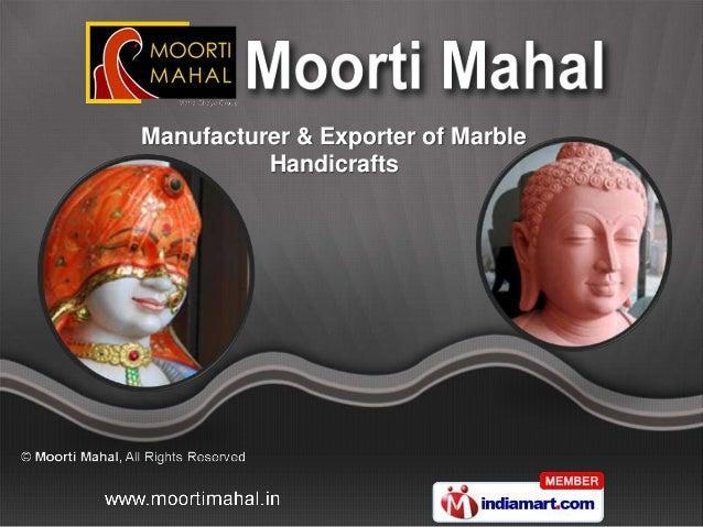 Manufacturer & Exporter of Marble          Handicrafts