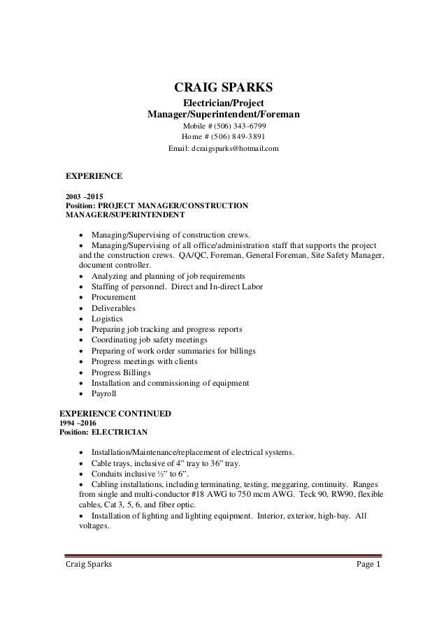 Craig Sparks. Resume April 2016 Electrician - Supervisor - Manager