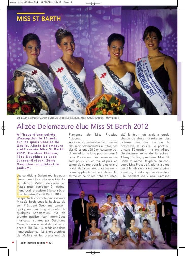 pages int. SB Mag 304       14/08/12     19:03       Page 6      MISS ST BARTH      De gauche à droite : Caroline Cléquin,...