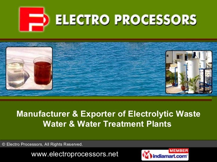 Manufacturer & Exporter of Electrolytic Waste Water & Water Treatment Plants