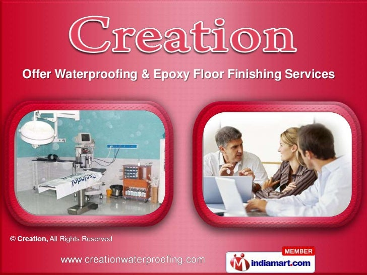 Offer Waterproofing & Epoxy Floor Finishing Services