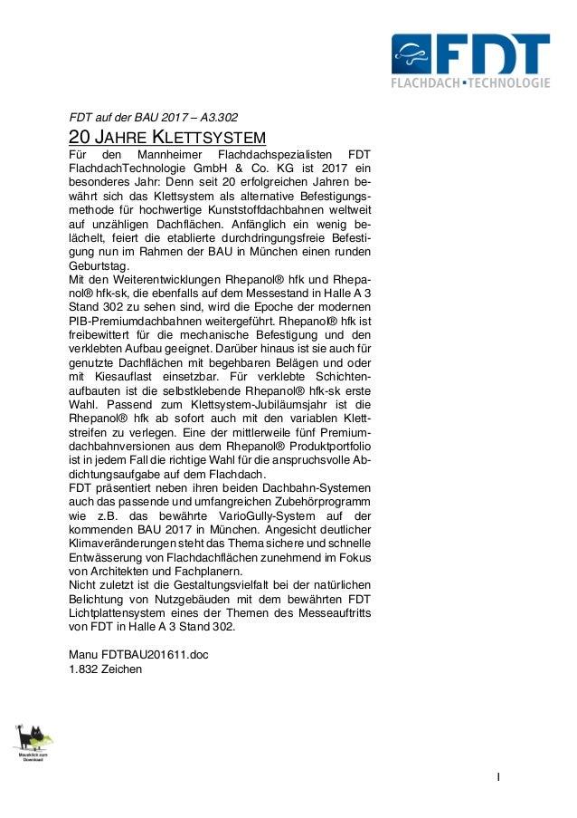 1 FDT auf der BAU 2017 – A3.302 20 JAHRE KLETTSYSTEM Für den Mannheimer Flachdachspezialisten FDT FlachdachTechnologie Gmb...